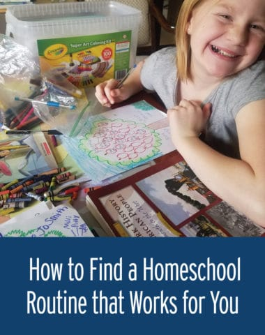 How to Find a Homeschool Routine that Works for You