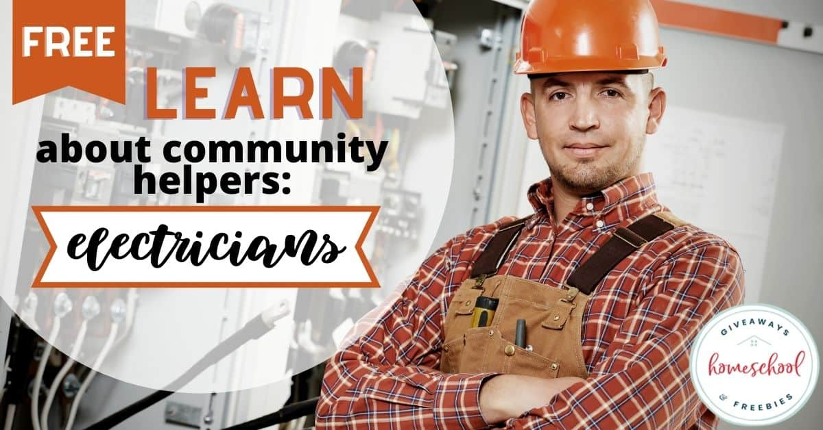 Free Ways To Learn About Electricians. #communityhelpers #communityhelperelectricians #whatelectriciansdo #electricityresources