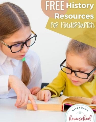 Free History Resources for Kindergarten. #homeschoolgiveaways #historyforkindergarten #kindergartenhistory