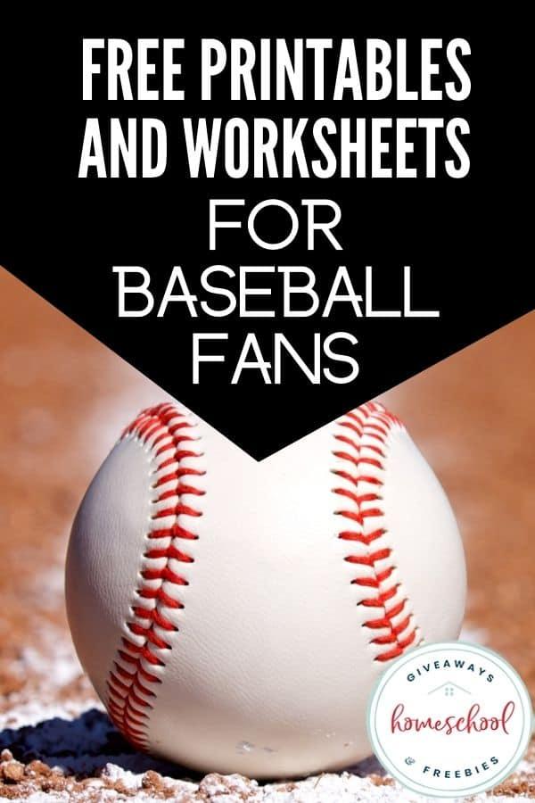Free Printables and Worksheets for Baseball Fans. #homeschoolgiveaways #baseballtheme #baseballresources #baseballprintables