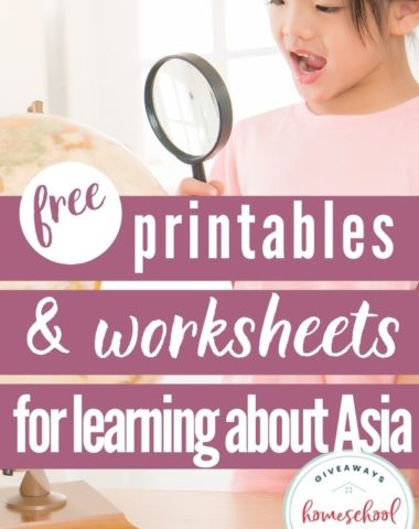 Free Printables and Worksheets for Learning About Asia. #asiaprintables #asiaworksheets #asiaunitstudy #learningaboutasia