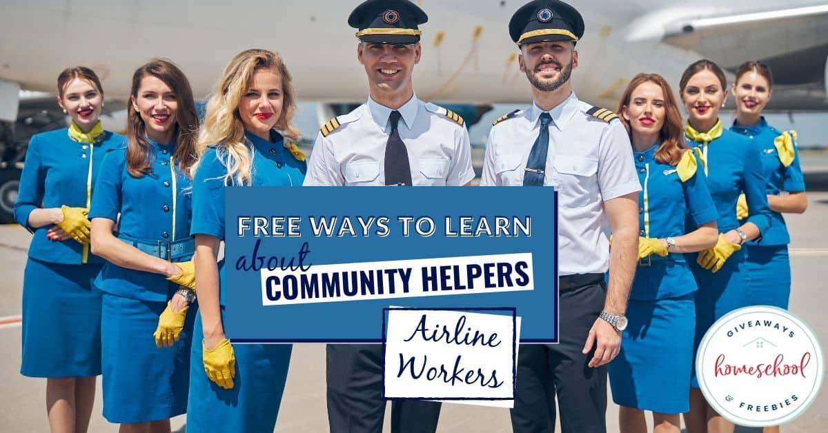 Free Ways to Learn About Airline Workers. #homeschoolgiveaways #airlineworkercommunityhelper #communityheper #airlineworkers #pilots #flightattendants #airtrafficcontrollers
