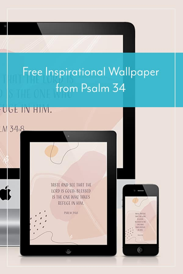 Free Inspirational Wallpaper from Psalm 34