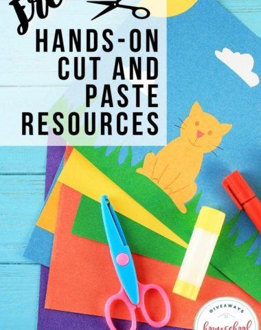 Free Hands-On Cut & Paste Resources. #homeschoolgiveaways #cutandpaste #handsonactivities #cutandpasteresources