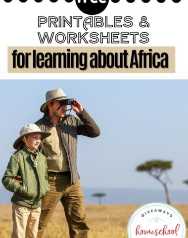Free Printables and Worksheets for Learning About Africa. #homeschoolgiveaways #learningaboutafrica #africaworksheets #africaprintables #africaunitstudy