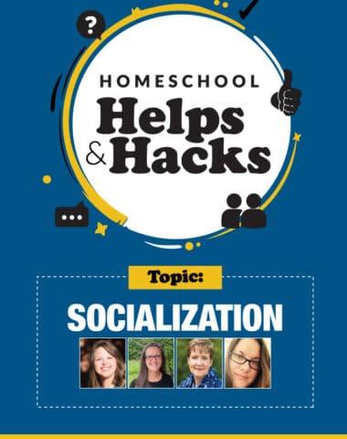 Socialization with Sonlight's Homeschool Helps & Hacks